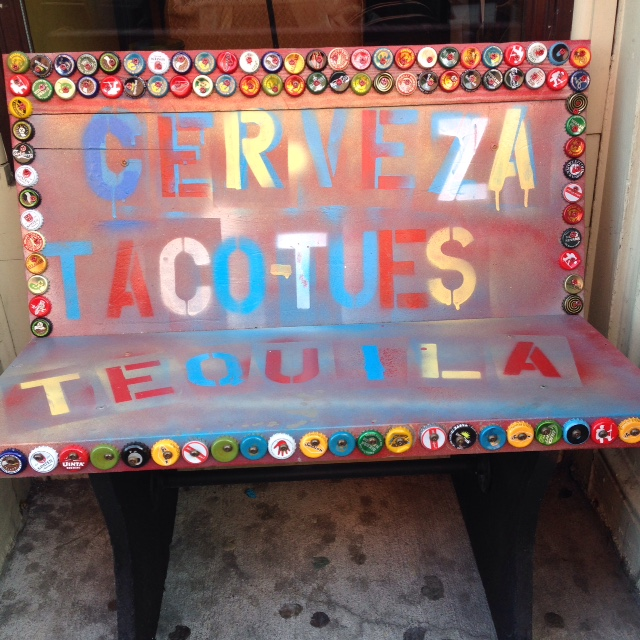 I love this bench outside a local Mexican restaurant